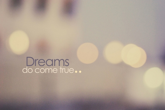Dreams Come True (2)